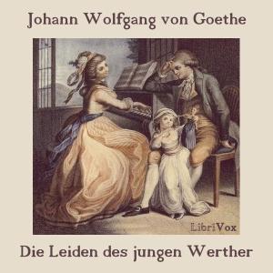 Leiden des jungen Werther, Die by Goethe, Johann Wolfgang von