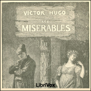 Misérables, Les Vol. 2 by Hugo, Victor