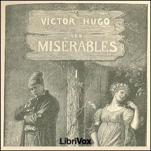 Misérables, Les, Tome 1 by Hugo, Victor
