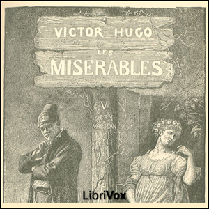 Misérables, Les Vol. 5 by Hugo, Victor