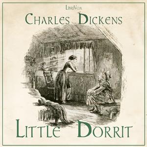 Little Dorrit by Dickens, Charles
