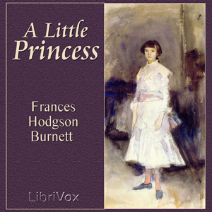 Little Princess, A by Burnett, Frances Hodgson