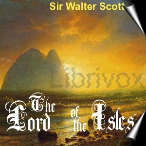 Lord of the Isles, The by Scott, Walter, Sir