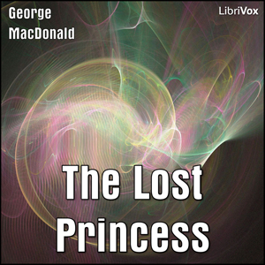 Lost Princess, The by MacDonald, George