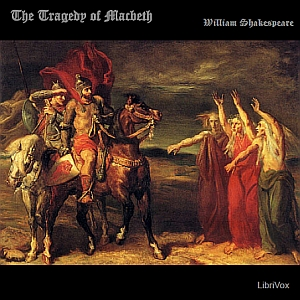 Tragedy of Macbeth, The by Shakespeare, William