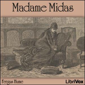 Madame Midas by Hume, Fergus