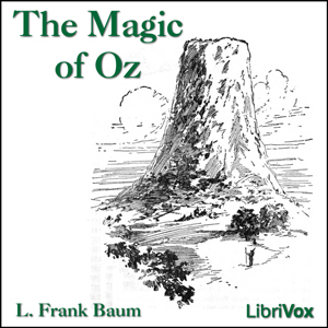 Magic of Oz, The by Baum, L. Frank