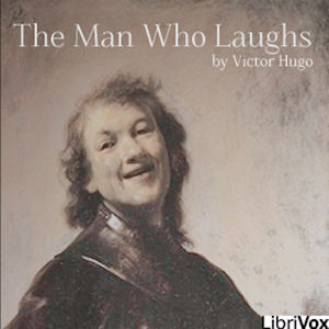 Man Who Laughs, The by Hugo, Victor
