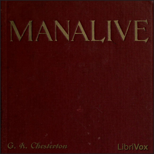 Manalive by Chesterton, G. K.