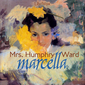 Marcella by Ward, Mrs. Humphry