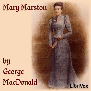 Mary Marston by MacDonald, George