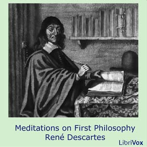 Meditations on First Philosophy by Descartes, René