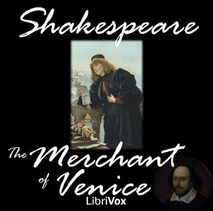 Merchant of Venice, The by Shakespeare, William