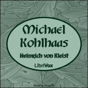 Michael Kohlhaas (English Translation) by Kleist, Heinrich von