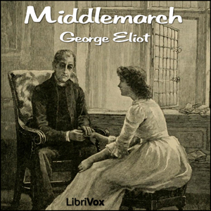 Middlemarch by Eliot, George