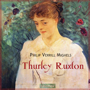 Thurley Ruxton by Mighels, Philip Verrill