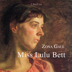 Miss Lulu Bett by Gale, Zona