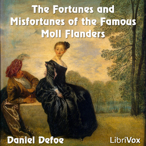 Fortunes and Misfortunes of the Famous M... by Defoe, Daniel