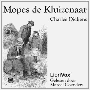 Mopes de kluizenaar by Dickens, Charles