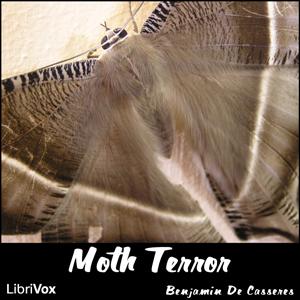 Moth Terror by De Casseres, Benjamin