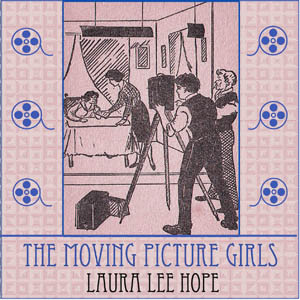 Moving Picture Girls, The by Hope, Laura Lee