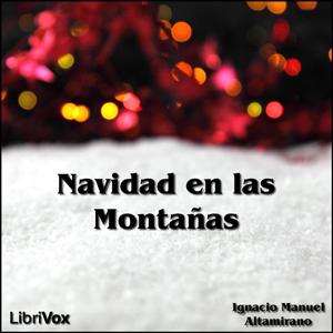 Navidad en las Montañas, La by Altamirano, Ignacio Manuel