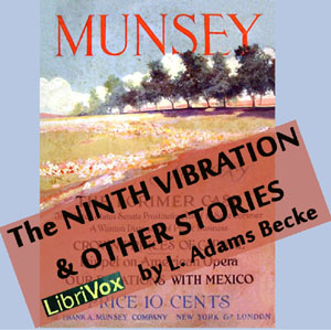 Ninth vibration and other stories, The by Beck, L. Adams