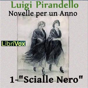 Novelle per un anno, vol. 1: Scialle Ner... by Pirandello, Luigi