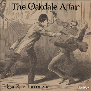 Oakdale Affair, The by Burroughs, Edgar Rice