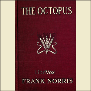 Octopus, The by Norris, Frank