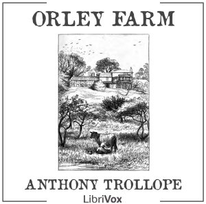 Orley Farm by Trollope, Anthony