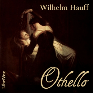 Othello (Novelle) by Hauff, Wilhelm