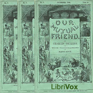 Our Mutual Friend, Version 2 by Dickens, Charles