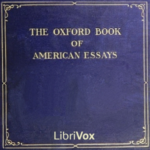 Oxford Book of American Essays by Various
