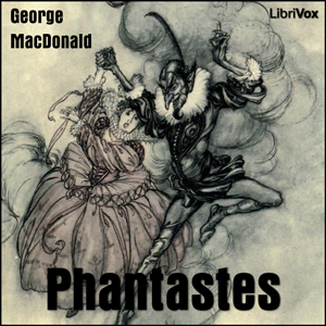 Phantastes by Macdonald, George