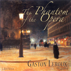 Phantom of the Opera, The (version 2) by Leroux, Gaston