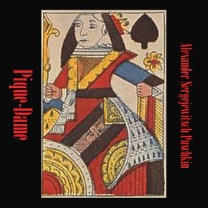 Pique-Dame, Die by Pushkin, Alexander