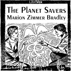 Planet Savers, The by Bradley, Marion Zimmer