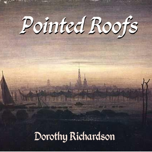 Pointed Roofs by Richardson, Dorothy