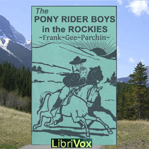 Pony Rider Boys in the Rockies, The by Patchin, Frank Gee