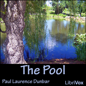 Pool, The by Dunbar, Paul Laurence