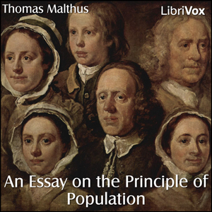 Essay on the Principle of Population, An by Malthus, Thomas