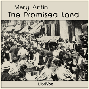 Promised Land, The by Antin, Mary