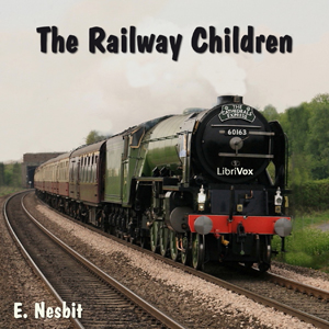 Railway Children, The by Nesbit, E. (Edith)