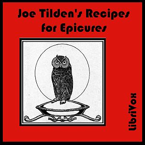 Joe Tilden's Recipes for Epicures by Tilden, Joe