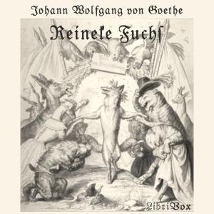 Reineke Fuchs by Goethe, Johann Wolfgang von