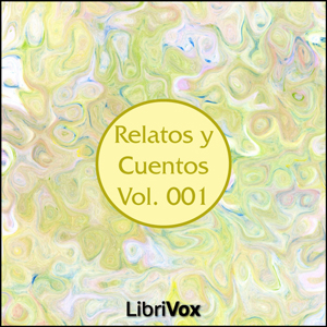 Relatos y Cuentos 001 by Various