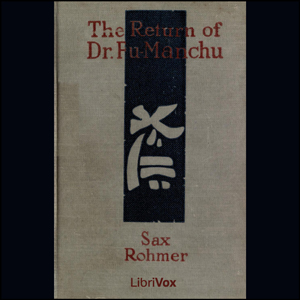 Return of Dr. Fu-Manchu, The by Rohmer, Sax