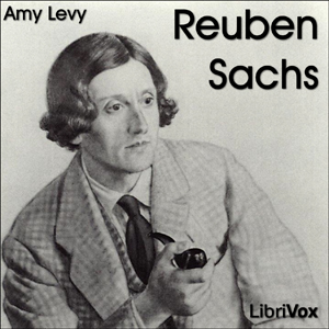 Reuben Sachs: A Sketch by Levy, Amy
