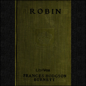 Robin by Burnett, Frances Hodgson